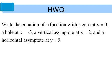 HWQ. Find the following limit: 2 Limits at Infinity Copyright © Cengage Learning. All rights reserved. 3.5.