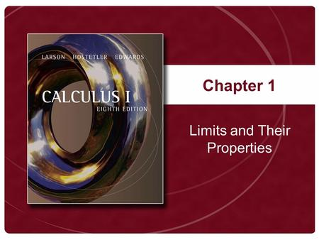 Chapter 1 Limits and Their Properties. Copyright © Houghton Mifflin Company. All rights reserved.21-2 Figure 1.1.
