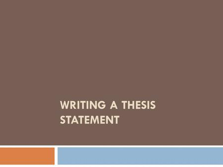 Thesis statement subject and opinion