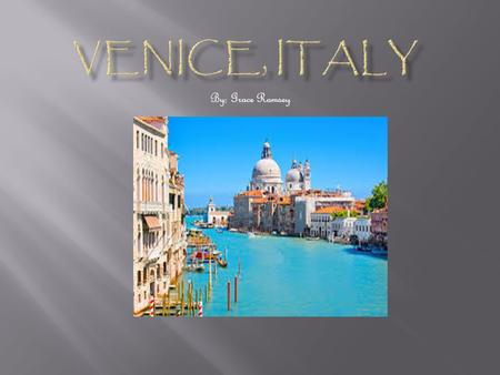 By: Grace Ramsey.  1) The cost of plane tickets to get to Venice is $1047 and the date of departure is June 4.  2) In order to live in Venice, you would.