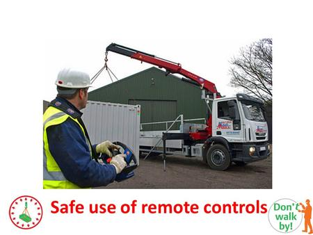 Safe use of remote controls. Points of note Short video.