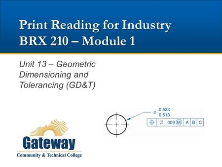 Print Reading for Industry BRX 210 – Module 1