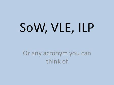 SoW, VLE, ILP Or any acronym you can think of. SCAT VLE course Remember that everything you need in on the SCAT VLE course. Link to the VLE site.