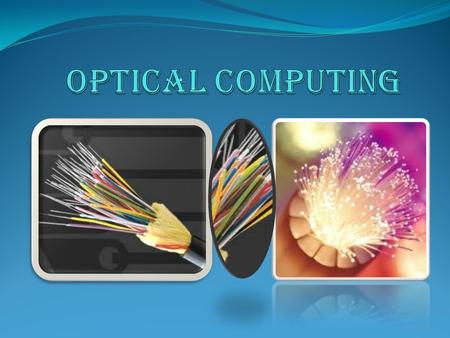 Optical Computing  was a hot research area in 1980's but the work tapered off due to materials limitations.  uses light, instead of electric power,