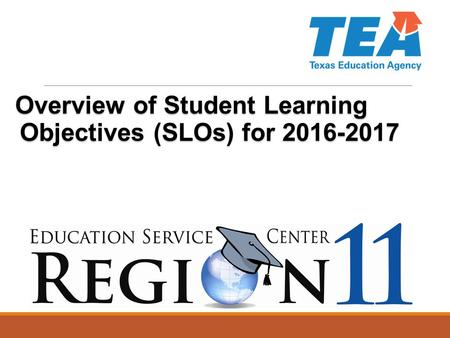 Overview of Student Learning Objectives (SLOs) for 2016-2017.