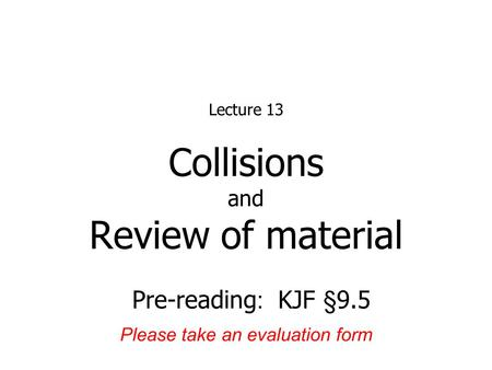 Physics  Lecture  TodayS Concepts A Elastic Collisions