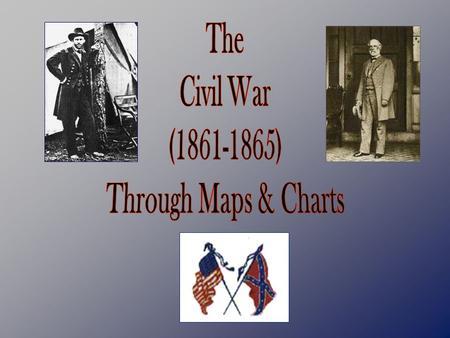 Causes of the Civil War? The Union and Confederacy in 1861.