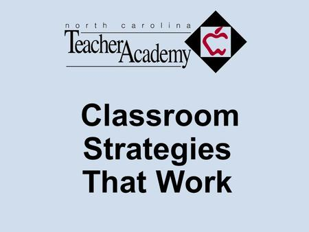 Classroom Strategies That Work. Questions, Cues, and Advance Organizers Helping Students Activate Prior Knowledge.