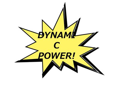 DYNAMI C POWER!. The Kingdom of God is where God rules and reigns. Here there is DYNAMIC POWER to save, heal and restore, in our lives and those God brings.