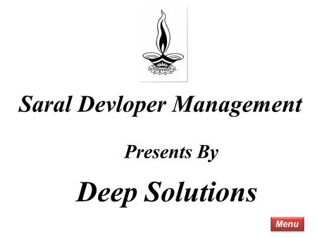 Menu Saral Devloper Management Presents By Deep Solutions.