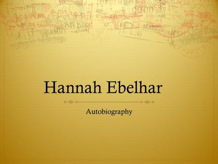 Hannah Ebelhar Autobiography.  During my time in design class, I've learned so many different things about design that I don't really look at products.