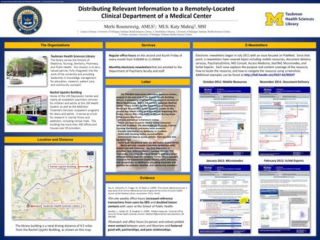 1 Distributing Relevant Information to a Remotely-Located Clinical Department of a Medical Center Merle Rosenzweig, AMLS 1 ;, MLS; Katy Mahraj 3, MSI The.
