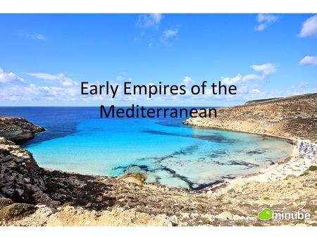 Early Empires of the Mediterranean. Pastoral Nomads Outside of Mesopotamia & Egypt lived nomadic peoples who still depended on hunting and gathering.