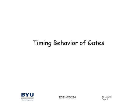 Timing Behavior of Gates