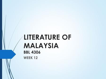 LITERATURE OF MALAYSIA BBL 4306 WEEK 12. AUTOBIOGRAPHY  What is an autobiography?