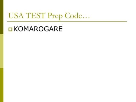 USA TEST Prep Code…  KOMAROGARE. The Great Depression.