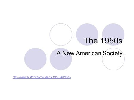 The 1950s A New American Society