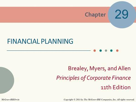 29 Financial planning McGraw-Hill/Irwin