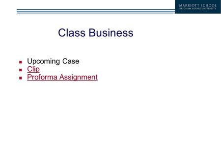 Class Business Upcoming Case Clip Proforma Assignment.