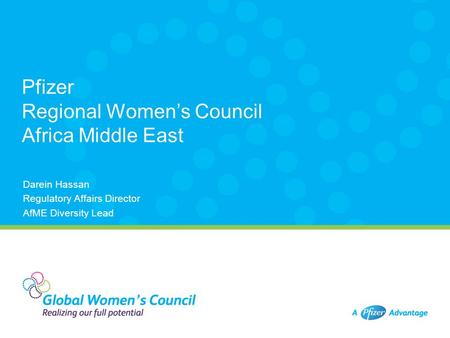 Pfizer Regional Women's Council Africa Middle East Darein Hassan Regulatory Affairs Director AfME Diversity Lead.