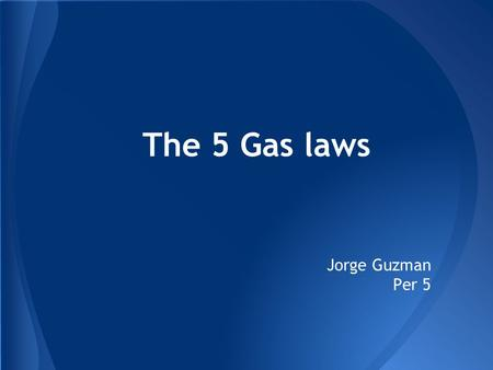 The 5 Gas laws Jorge Guzman Per 5. Boyle's law shows that, at constant temperature, the product of an ideal gas's pressure and volume is always constant.