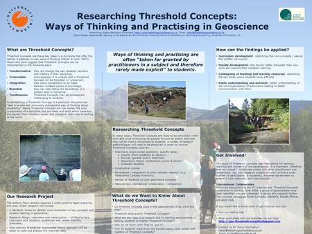 Researching Threshold Concepts: Ways of Thinking and Practising in Geoscience Helen King, Higher Education Consultant,
