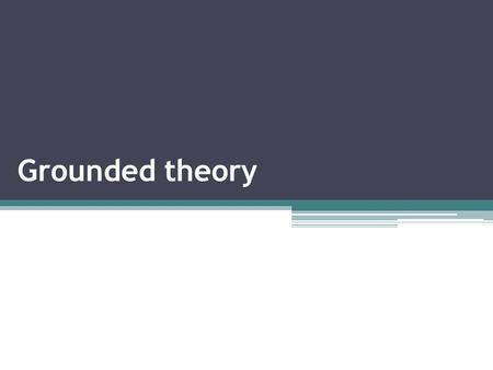 Grounded theory. Barney Glaser and Anselm Strauss laid out procedures for the generation of theory from empirical data in their 1967 book, The Discovery.