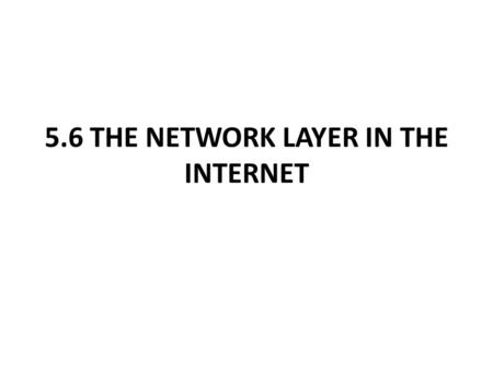 5.6 THE NETWORK LAYER IN THE INTERNET. 5.6.1 The IP Version 4 Protocol Figure 5-46. The IPv4 (Internet Protocol) header.