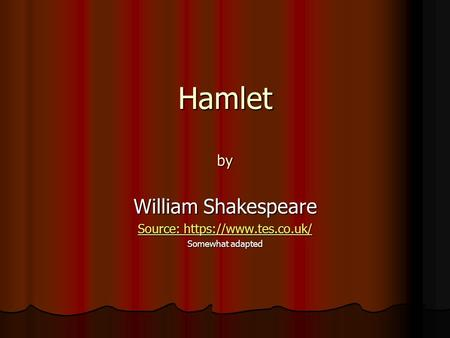 a psycho analysis of hamlet by william shakespeare Essay on analysis of hamlet by william shakespeare - analysis of hamlet by william shakespeare the play begins on the outer ramparts of elsinore castle it is late and.