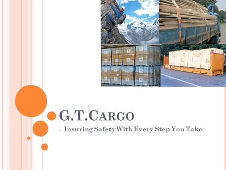 G.T.C ARGO - Insuring Safety With Every Step You Take.