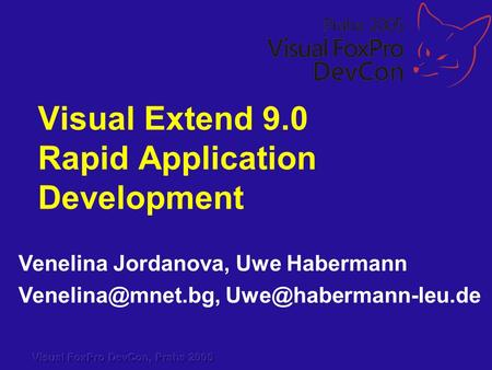 Venelina Jordanova, Uwe Habermann  Visual Extend 9.0 Rapid Application Development.