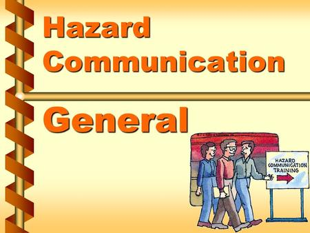 Hazard Communication General. Terminology v ACGIH v Acid v Action level v Activated charcoal 1a.