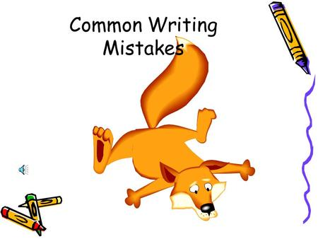 Common Writing Mistakes Find the error i think we should help illegal aliens. how would u feel if u were alone in a new country?
