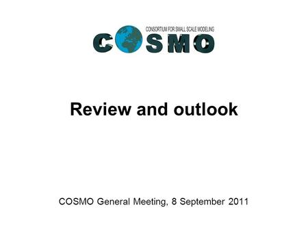 science plan and spm report cosmo general meeting