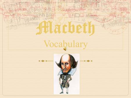 Macbeth Vocabulary.