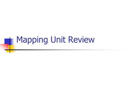 Mapping Unit Review. Problem 1 1. A level is set up on a job site and a reading is taken off the benchmark. The reading on the rod is found to be 3'-