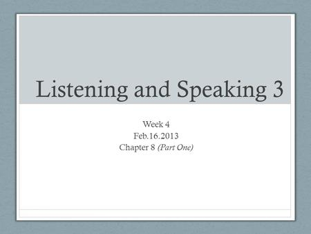 Listening and Speaking 3