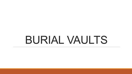 BURIAL VAULTS. WILLIAMSBU RG Reinforced Concrete Vault with Copper Liner. $3,295.00.