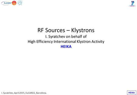 RF Sources – Klystrons I. Syratchev on behalf of