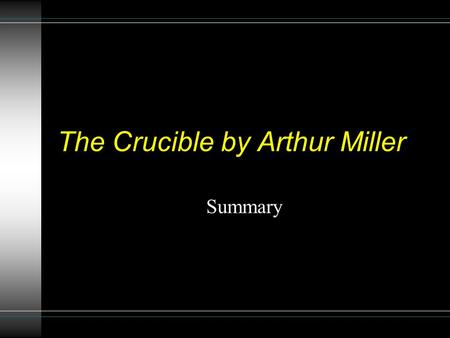 an analysis of the puritan religion and culture in the salem witch trials by arthur miller Analytical essay for the crucible by arthur miller the crucible by arthur miller is an interpretation of the salem witch trials of 1692 in puritan massachusetts in which religion, justice, individuality and dignity play a vital role.