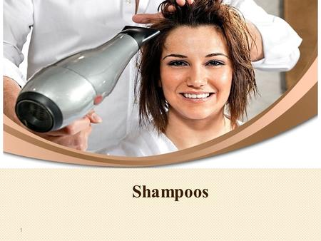 Shampoos 1. Definition Shampoo is a hair care product used for the removal of oils, dirt, skin particles, dandruff, environmental pollutants and other.