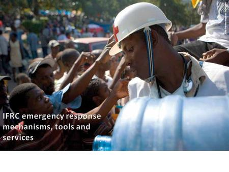 IFRC emergency response mechanisms, tools and services