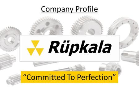 "Company Profile ""Committed To Perfection"". History 1955 – Founded by Mr. T.K. Panchasara with the business of Tanker Building 1962 – Started manufacturing."