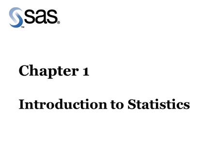 Chapter 1 Introduction to Statistics. Section 1.1 Fundamental Statistical Concepts.