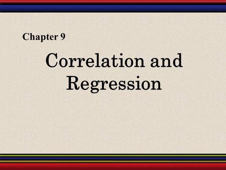 Correlation and Regression Chapter 9. § 9.2 Linear Regression.