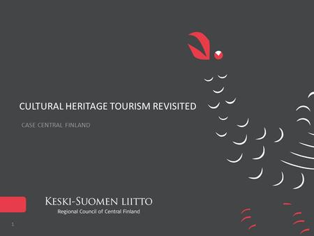 CULTURAL HERITAGE TOURISM REVISITED