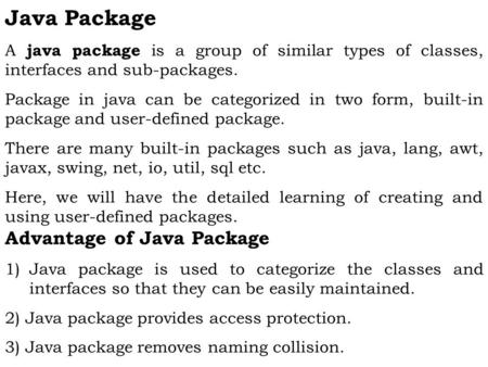 Java Package Advantage of Java Package
