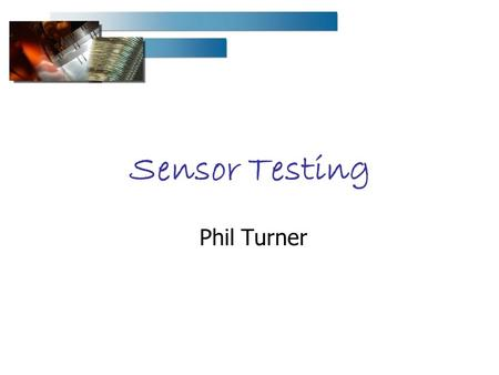 Sensor Testing Phil Turner. LHCb PRR - P. Turner Contents Reception Inspection Metrology Mounting Electrical tests Storage Changes since EDR Results Throughput.