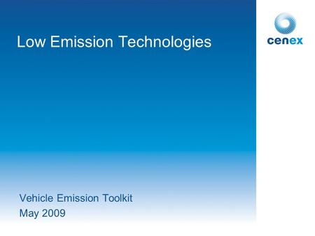 Low Emission Technologies Vehicle Emission Toolkit May 2009.