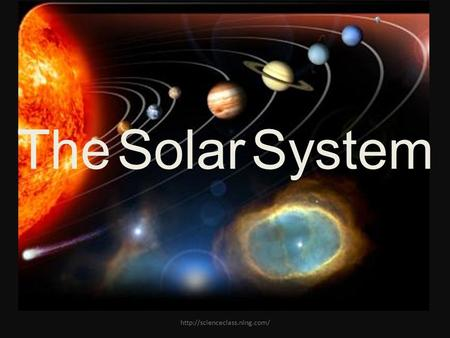 The Solar System  The Solar System is made up of the sun and all celestial objects that are held to it by gravity. This.